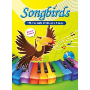 Songbirds Song Book 125 Favorite Children's Songs + CD audio