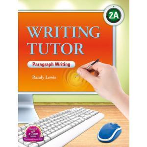 Writing Tutor Paragraph Writing 2A. Podręcznik z Ćwiczeniami