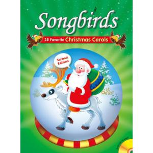 Songbirds 25 Favorite Christmas Carols + CD audio