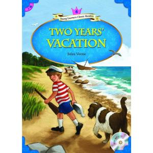 Two Years Vacation+ CD MP3. Young Learners Classic Readers. Poziom 6