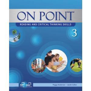 On Point. Reading and Critical Thinking Skills 3. Podręcznik z Ćwiczeniami