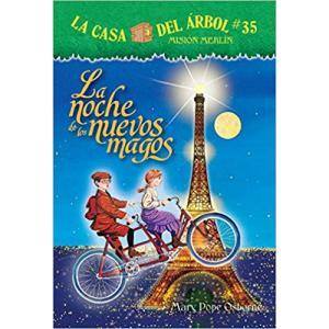 La Casa Del árbol # 35 La Noche de Los Nuevos Magos (Spanish Edition) (La Casa Del Arbol / Magic Tree House)