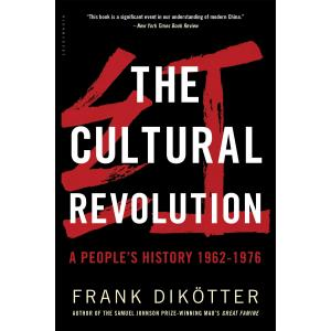 The Cultural Revolution. A People's History 1962-1976