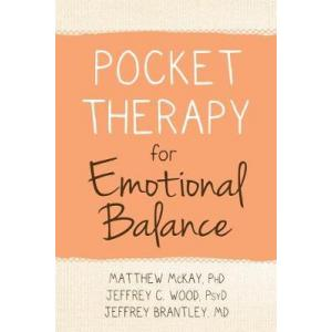 Pocket Therapy for Emotional Balance. Quick DBT Skills to Manage Intense Emotions