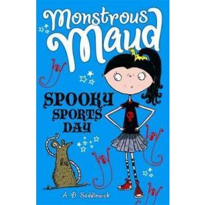 Monstrous Maud. Spooky Sports Day