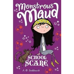 Monstrous Maud. School Scare