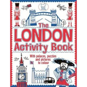 London Activity Book : With Palaces, Puzzles and Pictures to Colour