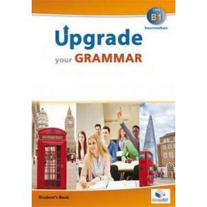Upgrade Your Grammar B1 (Intermediate). Podręcznik