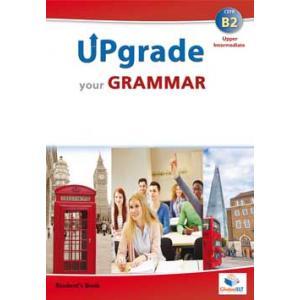 Upgrade Your Grammar B2 (Upper Intermediate). Podręcznik