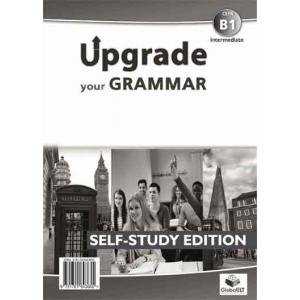 Upgrade Your Grammar B1 (Intermediate). Self-Study Edition (Podręcznik z Kluczem)