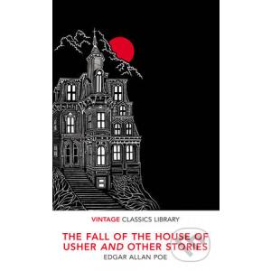 The Fall ot the House of Usher and Other Stories  (Vintage Classics Library)