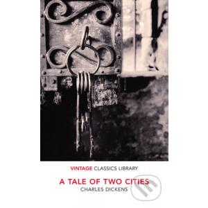 A Tale of Two Cities (Vintage Classics Library)