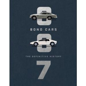 Bond Cars. The Definitive History
