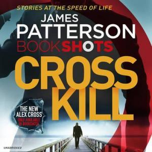 Cross Kill : Bookshots Audio CD
