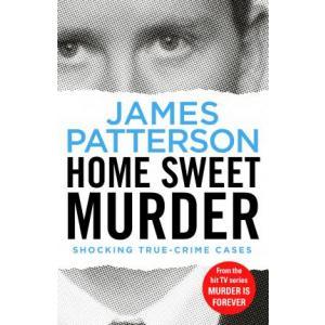 Home Sweet Murder (Murder is Forever: Volume 2)