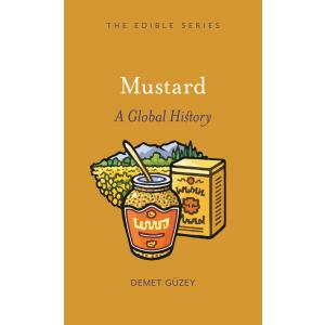 Mustard. A Global History