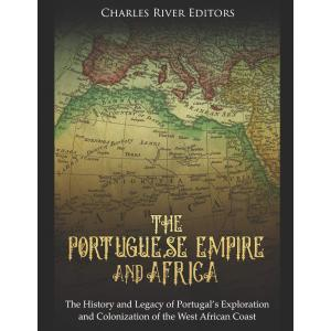The Portuguese Empire and Africa