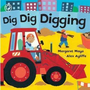 Dig Dig Digging (board book)