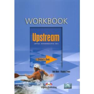 Upstream Upper Intermediate B2+. Ćwiczenia