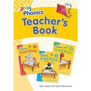 Jolly Phonics. British English edition. Teacher's Book