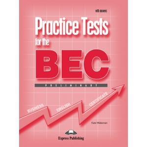 Practice Tests for the BEC Preliminary. Podręcznik z Kluczem