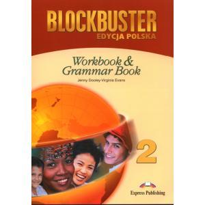 Blockbuster 2 . Ćwiczenia & Grammar (Edycja Polska)