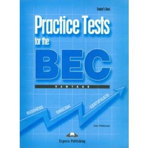 Practice Tests for the BEC Vantage. Podręcznik