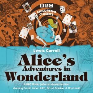Alice's Adventures In Wonderland (Audio CD)