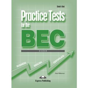Practice Tests for the BEC Higher. Podręcznik