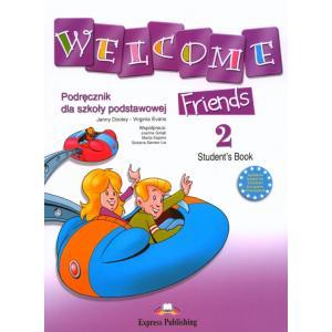 Welcome Friends 2.   Podręcznik + CD