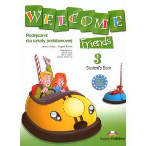 Welcome Friends 3.   Podręcznik + CD