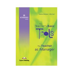 The Teacher As Manager   The Teacher's Basic Tools