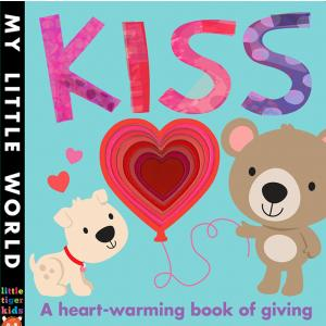 Kiss: A heart-warming book of giving