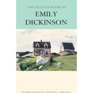 The selected poems of Emily Dickenson