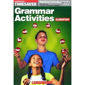Timesaver: Grammar Activities Elementary