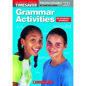 Timesaver: Grammar Activities Pre-Intermediate/Intermediate
