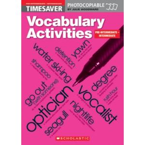 Timesaver: Vocabulary Activities Pre-Intermediate/Intermediate