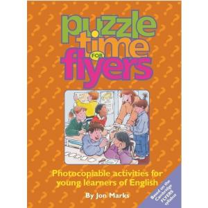 Puzzle Time For Flyers. Photocopiable Activities For Young Learners Of English