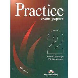 Practice Exam Papers for the Cambridge FCE Examination 2 SB OOP