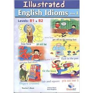 Illustrated English Idioms B1 & B2. Book 1. Książka Nauczyciela