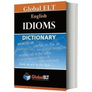 Global ELT English Idioms Dictionary