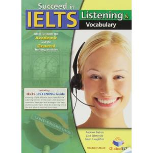Succeed in IELTS Listening and Vocabulary. Self-Study Edition