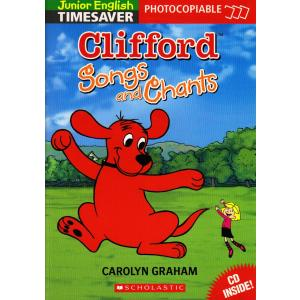 Timesaver Junior: Clifford Songs & Chants + CD