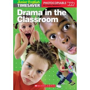 Timesaver Junior: Drama in the Classroom