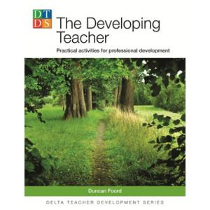 Delta Teacher Development Series: The Developing Teacher