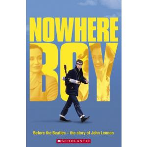 Nowhere Boy. Before the Beatles - The Story of John Lenon. Poziom 4. Scholastic Readers: Biografie