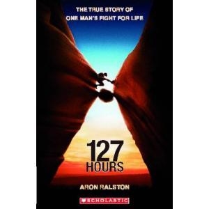127 Hours + CD. Scholastic Readers. Level 3