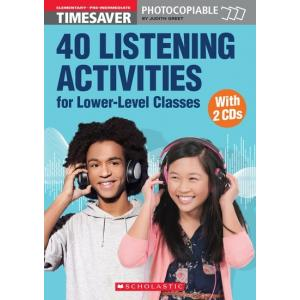 Timesaver: 40 Listening Activities for Lower-Level Classes + CD