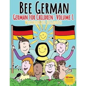 German for Children. Volume 1. Entertaining and constructive worksheets, games, word search and more