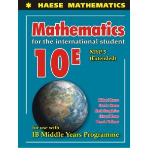 Mathematics for the International Student 10E MYP 5 (Extended)